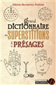 GRAND DICTIONNAIRE DES SUPERSTITIONS ET DES PRESAGES